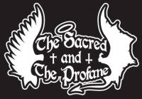 The Sacred & The Profane